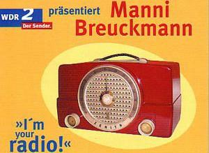 manni breuckmann – i´m your radio