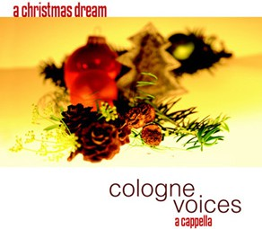 cologne voices – a christmas dream